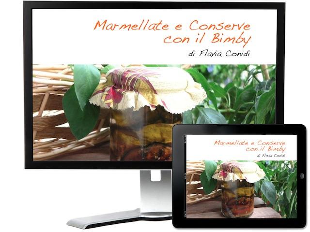 Marmellate e conserve con il Bimby – Ricettario ebook