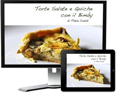 Torte salate e quiche con il Bimby – Ricettario ebook