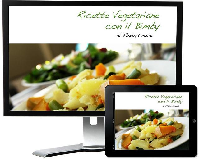 Ricette vegetariane con il Bimby – Ricettario ebook