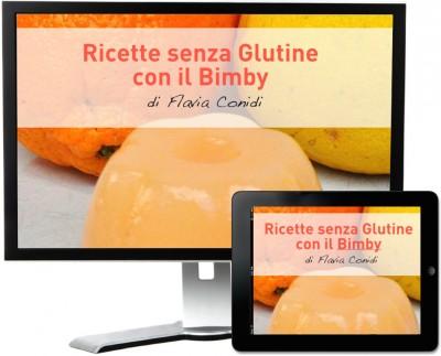 Ricette senza glutine con il Bimby – Ricettario ebook