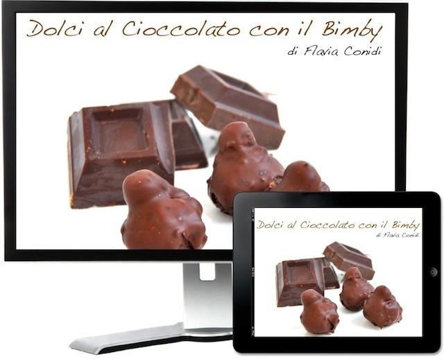 Dolci al cioccolato con il Bimby – Ricettario ebook