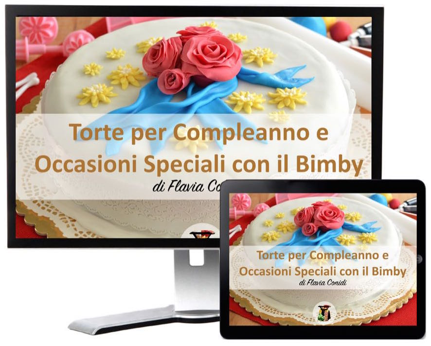 Torte per Compleanno e Occasioni Speciali con il Bimby – Ricettario ebook