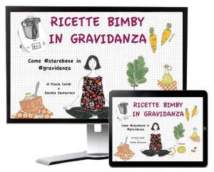 Ricette Bimby in gravidanza - Ricettario ebook pdf