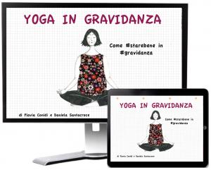 Yoga in gravidanza - Ebook Flavia e Daniela