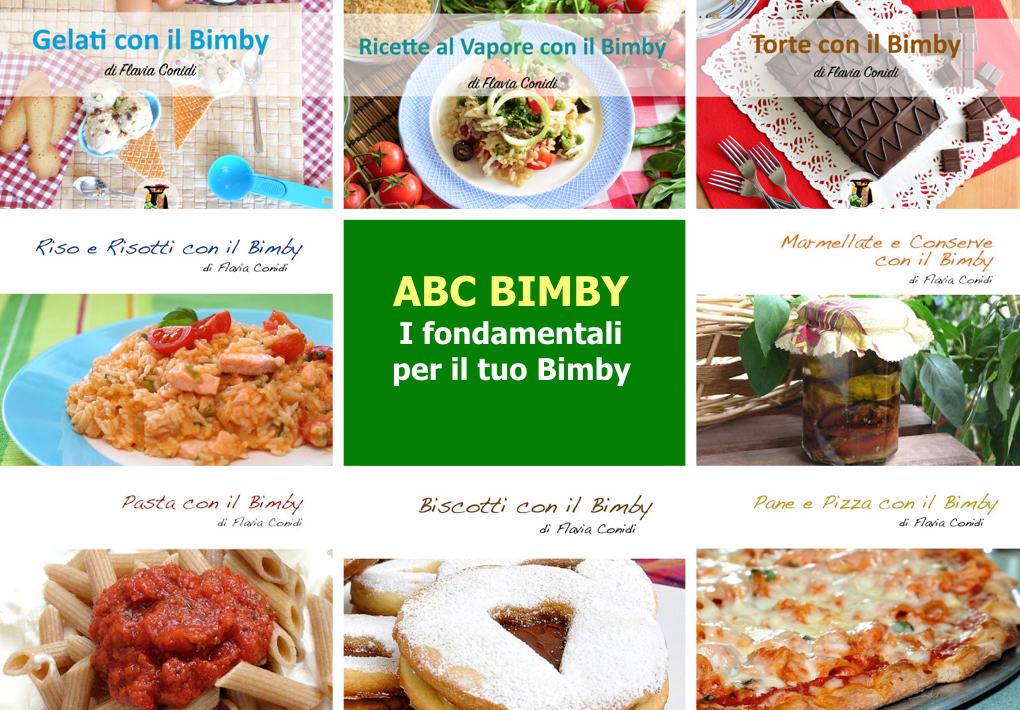 Collezione ebook: ABC Bimby – I fondamentali per il tuo Bimby