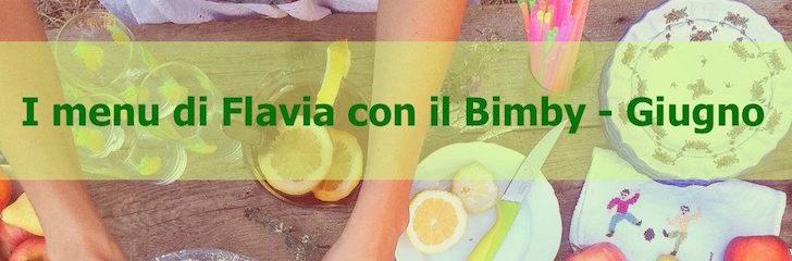 i menu di flavia con il bimby