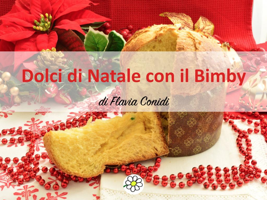 Dolci di Natale con il Bimby – Ricettario ebook